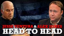 Jesse Ventura & Alex Jones: Head to Head