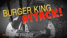 CAUGHT ON TAPE: Woman Brutally Attacked in Burger King; Forced Into Car