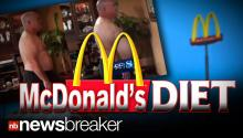 MCDONALD'S DIET: Man Loses Weight On a 90-Day Fast Food Eating Plan