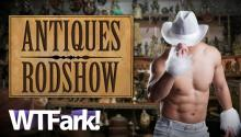 ANTIQUES RODSHOW: Small Texas Town Traumatized By Male Strippers At Biannual Antiques Fair