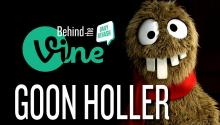 Behind the Vine with Tooba from Goon Holler