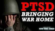 Off The Grid: PTSD - Bringing War Home