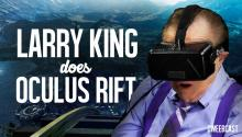 Larry King Plays Oculus Rift &amp