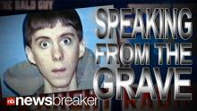 SPEAKING FROM THE GRAVE: Newly Released Radio Clip Features Sandy Hook Shooter