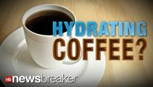 HYDRATING COFFEE?: New Study Shows Morning Joe Does Not Cause Dehydration
