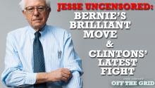 Jesse Ventura Uncensored: Bernie's Brilliant Move & Clintons' Latest Fight
