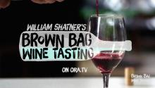 William Shatner's Brown Bag Wine Tasting - Season 2 Sneak Peek