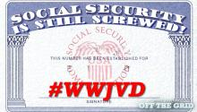 #WWJVD: Social Security Is Screwed!