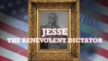 Jesse the Benevolent Dictator