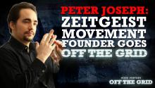 Peter Joseph: Zeitgeist Movement Founder Goes Off The Grid
