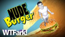 NUDE BURGER: Three Naked Dudes Steal A Bunch Of Meat In The Middle Of The Night. Where? Come On, You Know…