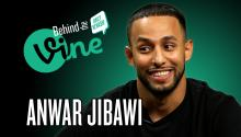 Behind the Vine with Anwar Jibawi