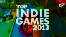Best Indie Video Games of 2013!