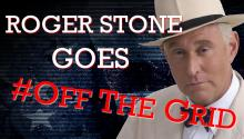 Roger Stone Goes #OffTheGrid