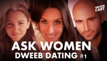 Ask Women Podcast Talks Dweeb Dating!