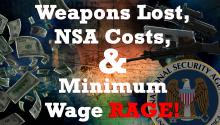 Jesse Uncensored: Weapons Lost, NSA Costs, & Minimum Wage Rage!
