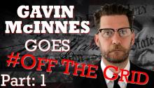 Gavin McInnes Goes #OffTheGrid [Part One]