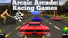 Archaic Arcade: Racing Games