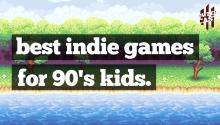 Best Indie Games for 90s Kids