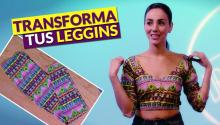 Transforma tus leggins en un padrísimo top - Dress Code Ep 53 (3/4)