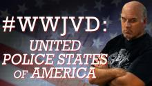 #WWJVD: United Police States of America