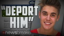 """DEPORT HIM"": Thousand Sign Petition to Kick Justin Bieber Out of America"