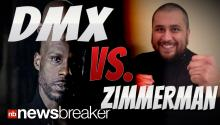 ZIMMERMAN VS. DMX: Rapper Agrees to Fight Notorious George in Celebrity Boxing Match