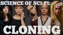 SCIENCE OF SCI-FI - Cloning