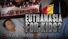 EUTHANASIA FOR KIDS: Belgium Expected to Pass Bill Allowing Sick Children to Request Death