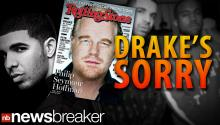 DRAKE'S SORRY: Rapper Apologizes for Tweets Criticizing Rolling Stone for Replacing Cover with Philip Seymour Hoffman Tribute
