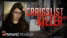 """CRAIGSLIST KILLER"": Woman Tells Police She Murdered 22 People All Over America As Part of Cult"