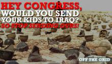 Hey Congress, Would You Send Your Kids To Iraq?