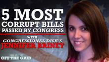 Jesse Ventura: 5 Most Corrupt Bills Passed by Congress With Jennifer Briney