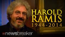 1944-2014: Legendary Comedian Harold Ramis Dies at 69 of Complications from Chronic Illness