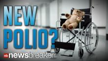 NEW POLIO?: Paralyzing Illness Affecting 25 Kids in California; Rare Virus Could Be to Blame
