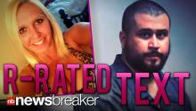 R-RATED TEXT: George Zimmerman Sends Snapshot of Girlfriend from Sexy Phone Video to Her Daughter