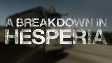 A Breakdown in Hesperia