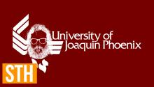 The University Of Joaquin Phoenix: Get Your Degree Today!