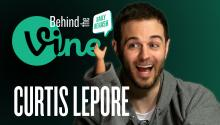 Behind the Vine with Curtis Lepore