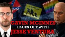 Gavin McInnes Faces Off with Jesse Ventura on the Confederate Flag, Immigration & Gay Marriage