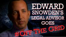 Edward Snowden's Legal Advisor Goes #OffTheGrid