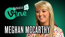 Behind the Vine with Meghan McCarthy