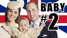 Royal Baby #2 On The Way!