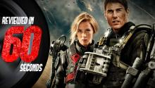 Edge of Tomorrow - Reviewed in 60 Seconds