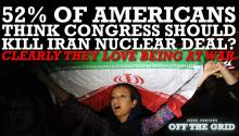 Jesse Ventura: 52% of Americans Think Congress Should Kill Iran Nuclear Deal? Clearly They Love Being At War.