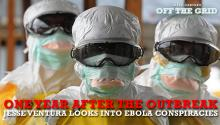 One Year After the Outbreak, Jesse Ventura Looks Into Ebola Conspiracies