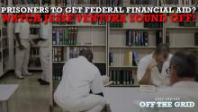 Prisoners To Get Federal Financial Aid? Watch Jesse Ventura Sound Off!