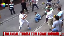 Irish Tourist Beats The Crap Out Of Turkish Shop Keepers