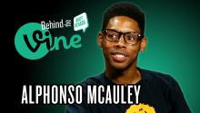 Behind the Vine with Alphonso McAuley