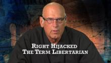 Right Hijacked the Term Libertarian